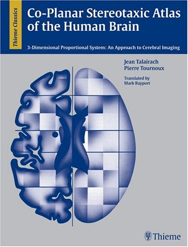 9780865772939: Co-Planar Stereotaxic Atlas of the Human Brain: 3-D Dimensional Proportional System: An Approach to Cerebral Imaging (Thieme Classics)