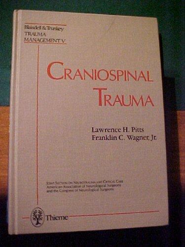 9780865773226: Craniospinal Trauma: Vol 5: Trauma Management, Vol 5