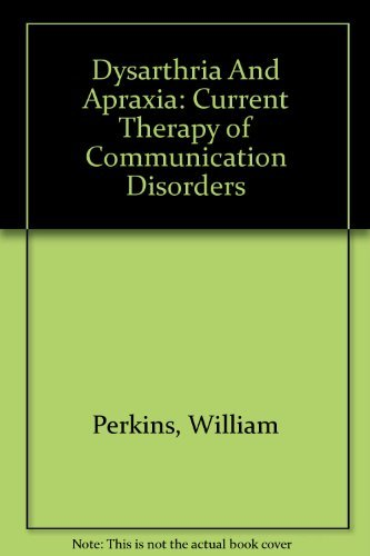 9780865774049: Dysarthria And Apraxia: Current Therapy of Communication Disorders
