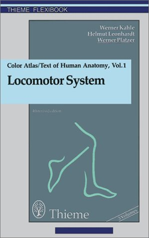 9780865774230: Color Atlas and Textbook of Human Anatomy, Volume 1: Locomotor System (Flexibook) (Thieme Flexibooks)