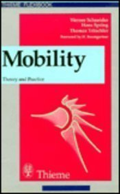 9780865774353: Mobility: Theory and Practice (Trauma Management)