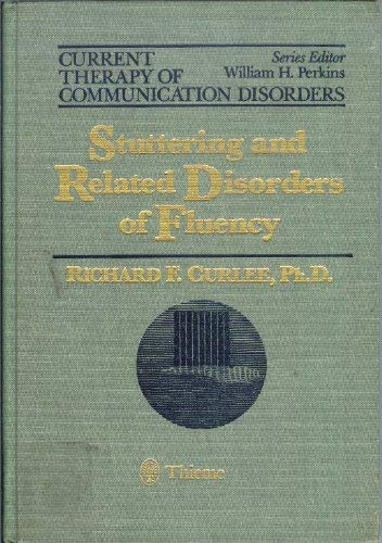 9780865774421: Stuttering and Related Disorders of Fluency (Current Therapy of Communication Disorders)