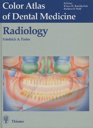 Radiology [Color Atlas of Dental Medicine, Volume: Pasler, Friedrich A.;