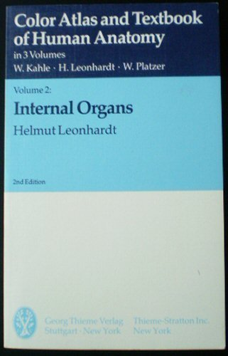 9780865774841: 002: Color Atlas and Textbook of Human Anatomy: Internal Organs