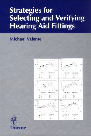 9780865775008: Strategies for Selecting and Verifying Hearing Aid Fittings