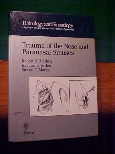 9780865775268: Trauma of the Nose and Paranasal Sinuses (Rhinology and Sinusology)