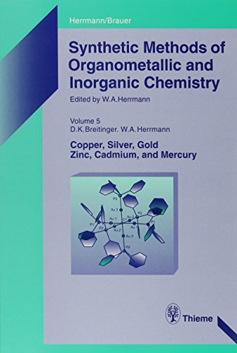 9780865776623: Synthetic Methods of Organometallic and Inorganic Chemistry: Volume 5: Copper, Silver, Gold, Zinc, Cadmium, and Mercury (Synthetic Methods of Organometallic and Inorganic Chemistry, Vol 5)