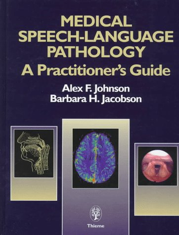9780865776883: Medical Speech-Language Pathology: A Practitioner's Guide