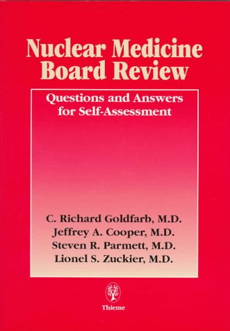 9780865777033: Nuclear Medicine Board Review: Questions and Answers for Self-Assessment