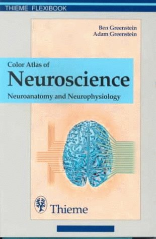 9780865777101: Neuroscience Neuroanatomy and Neurophysiology