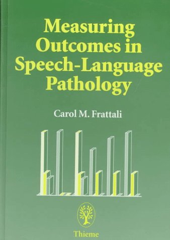 9780865777187: Measuring Outcomes in Speech-Language Pathology