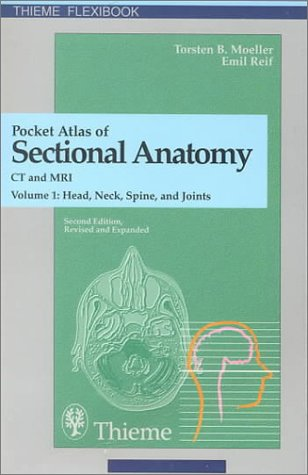 9780865778139: Pocket Atlas of Sectional Anatomy, Computed Tomography and Magnetic Resonance Imaging, Volume 1: Head, Neck, Spine, and Joints