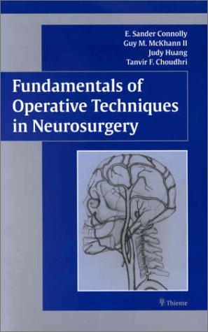 9780865778368: Fundamentals of Operative Techniques in Neurosurgery