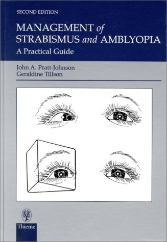 9780865779921: Management of Strabismus and Amblyopia: A Practical Guide