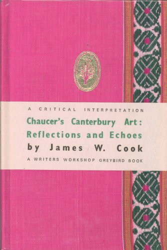 Chaucer's Canterbury Art: Reflections and Echoes