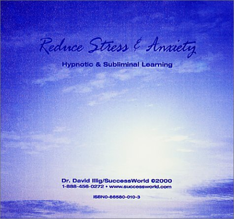 9780865800106: Reduce Stress & Anxiety (Success World Self-Hypnosis Series)