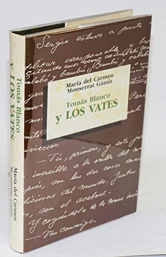 """Tomas Blanco y """"Los vates"""" (Spanish Edition): Monserrat Gamiz, Maria"""