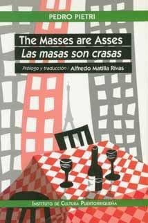 9780865814998: The masses are asses =: Las masas son crasas
