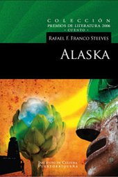 Alaska (Spanish Edition): Franco, Rafael