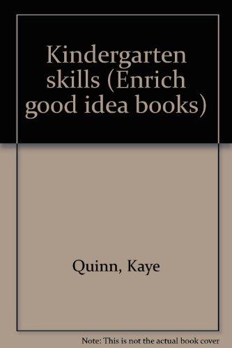 9780865820555: Kindergarten skills (Enrich good idea books)