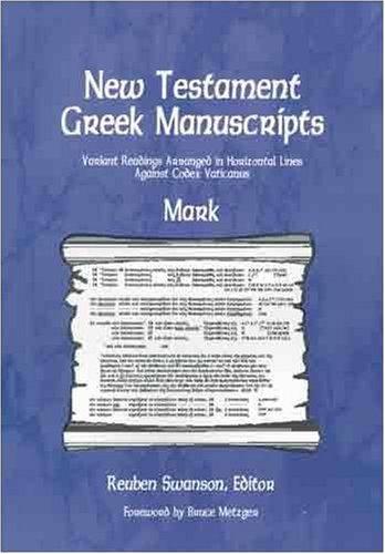 New Testament Greek Manuscripts: Mark (New Testament Greek Manuscripts)