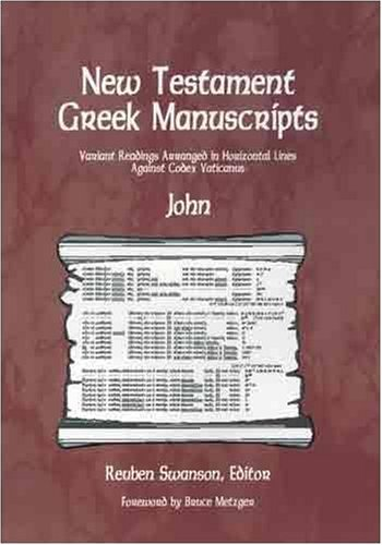 9780865850545: New Testament Greek Manuscripts: John: Variant Readings Arranged in Horizontal Lines Against Codex Vaticanus