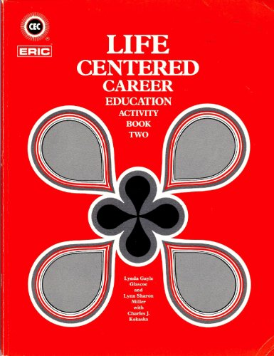 002: Life Centered Career Education: Activity Book: Lynda Gayle Glascoe,