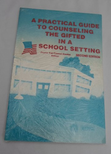 A Practical Guide to Counseling the Gifted: Joyce VanTassel-Baska