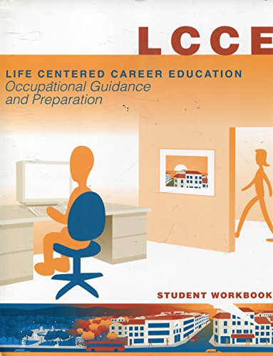 9780865864092: Life Centered Career Education (LCCE), Occupational Guidance and Preparation: Student Workbook