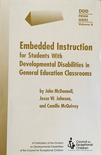 Embedded Instruction for Students With Developmental Disabilities in General Education Classes (Ddd...
