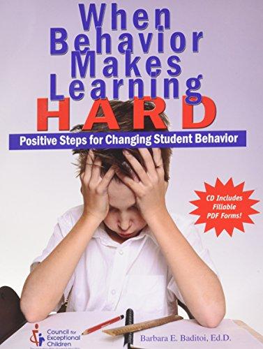 9780865864481: When Behavior Makes Learning Hard: Positive Steps for Changing Student Behavior