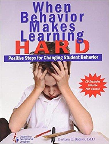 9780865864658: When Behavior Makes Learning Hard: Positive Steps for Changing Student Behavior
