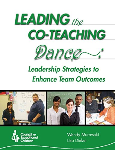 9780865864740: Leading the Co-Teaching Dance: Leadership Strategies to Enhance Team Outcomes