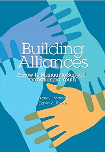 9780865864955: Building Alliances: A How-to Manual to Support Transitioning Youth