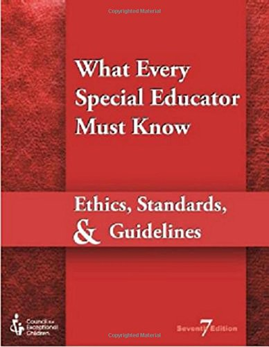 9780865865044: What Every Special Educator Must Know : Professional Ethics & Standards