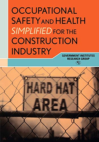 9780865870215: Occupational Safety and Health Simplified for the Construction Industry