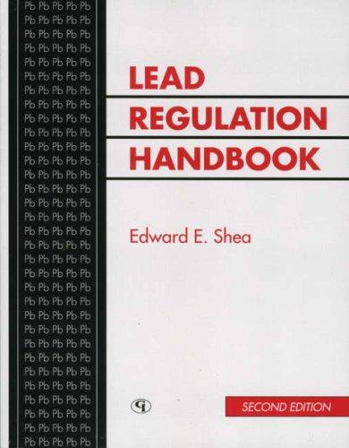 Lead Regulation Handbook: Edward E. Shea