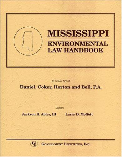 9780865873094: Mississippi Environmental Law Handbook (State Environmental Law Handbooks)