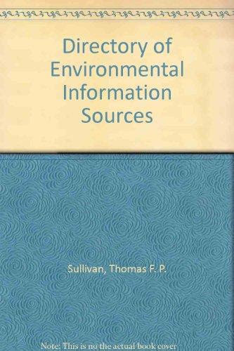 Directory of Environmental Information Sources: Thomas F. P. Sullivan