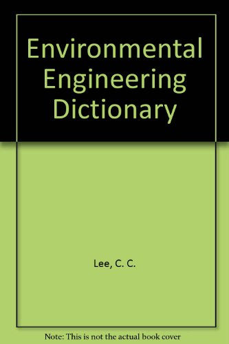 9780865873285: Environmental Engineering Dictionary