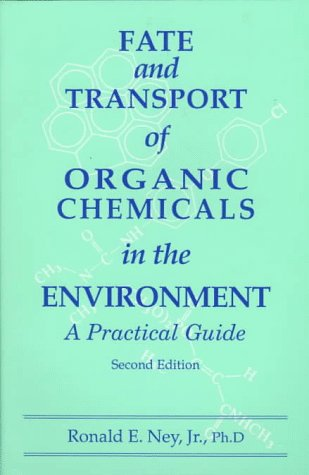 9780865874701: Fate and Transport of Organic Chemicals in the Environment: A Practical Guide