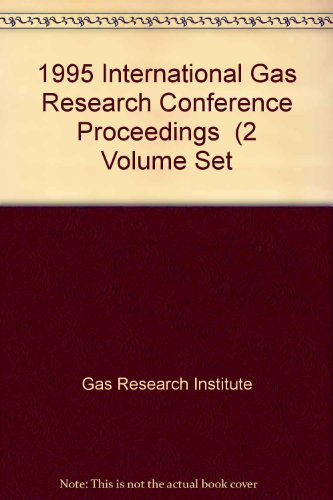 9780865874985: 1995 International Gas Research Conference Proceedings (2 Volume Set
