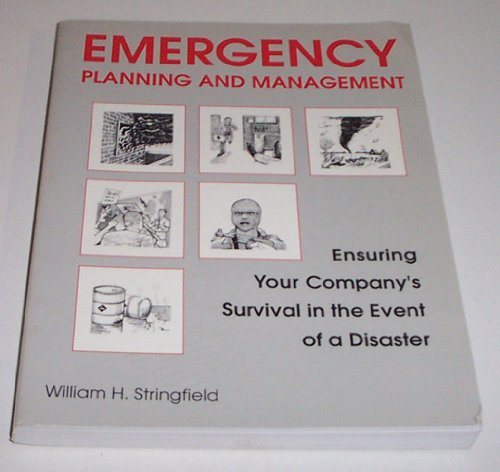 9780865875050: Emergency Planning and Management: Ensuring Your Company's Survival in the Event of a Disaster