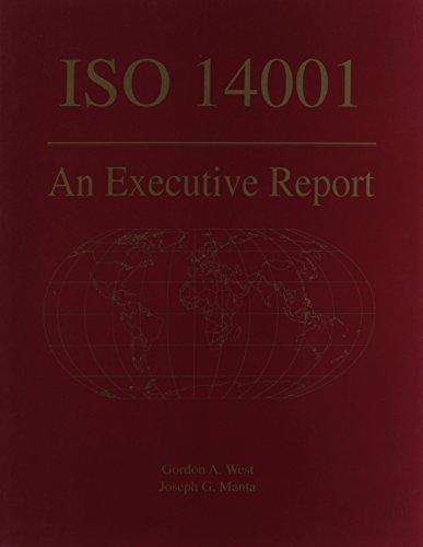 ISO 14001: An Executive Report (0865875510) by Gordon West; Joseph Manta