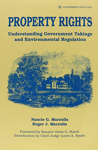 9780865875548: Property Rights: Understanding Government Takings and Environmental Regulation