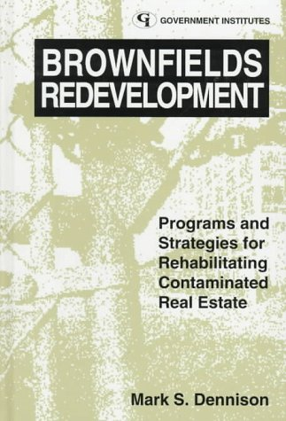 9780865875791: Brownfields Redevelopment: Programs and Strategies for Contaminated Real Estate