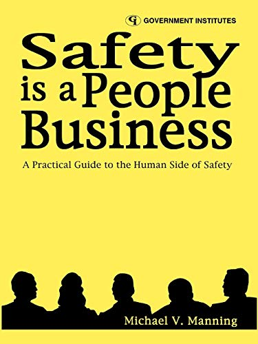 9780865875975: Safety is a People Business: A Practical Guide to the Human Side of Safety