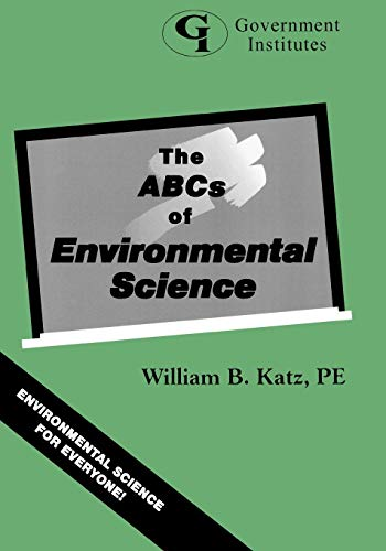 9780865876279: The ABCs of Environmental Science