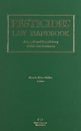 9780865876330: Pesticides Law Handbook: A Legal and Regulatory Guide for Business
