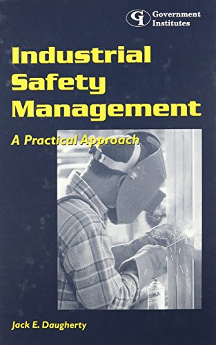 9780865876361: Industrial Safety Management: A Practical Approach